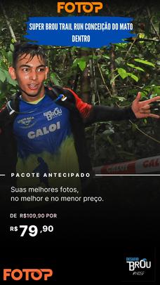PACOTE DE FOTOS - SUPER BROU TRAIL CONCEIÇÃO DO MATO DENTRO