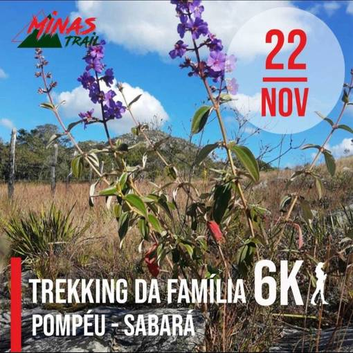 MINAS TRAIL RUN  TREKKING DA FAMÍLIA 6K POMPEU X SABARA/MG  on Fotop