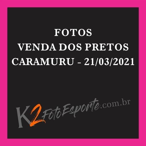 Venda dos Pretos - Caramuru - 21/03/2021En Fotop