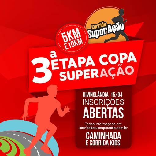 3º Etapa Copa SuperAção - Divino Run no Fotop
